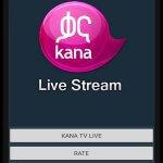 Kana Tv Mobile Application Live Streaming
