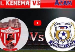 Live: Fasil Kenema Vs. Azam in Bahir Dar International Stadium